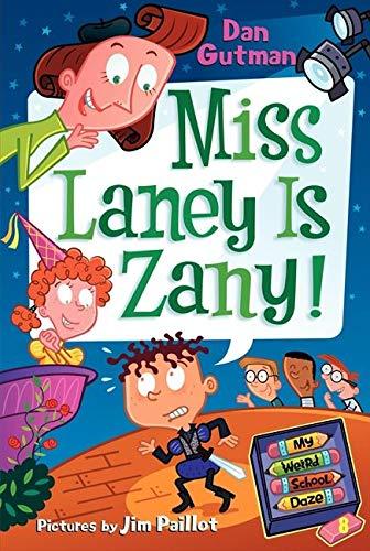 9780061554155: My Weird School Daze #8: Miss Laney Is Zany!