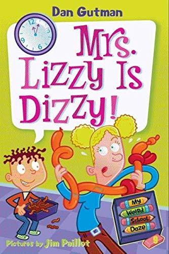 9780061554162: My Weird School Daze #9: Mrs. Lizzy Is Dizzy!