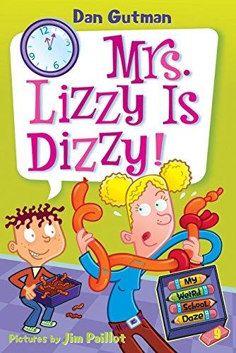 9780061554186: My Weird School Daze #9: Mrs. Lizzy Is Dizzy!