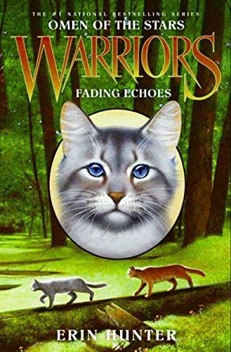 9780061555121: Fading Echoes (Warriors: Omen of the Stars, No. 2)
