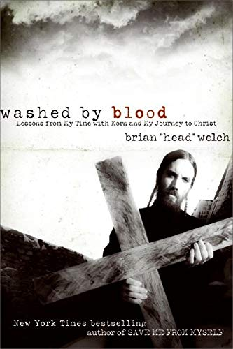 9780061555800: Washed by Blood: Lessons from My Time with Korn and My Journey to Christ