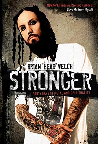 9780061555824: Stronger: Forty Days of Metal and Spirituality