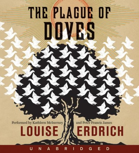 The Plague of Doves (Audio) A Novel: Erdrich, Louise &