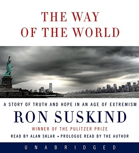 9780061556067: The Way of the World: A Story of Truth and Hope in an Age of Extremism