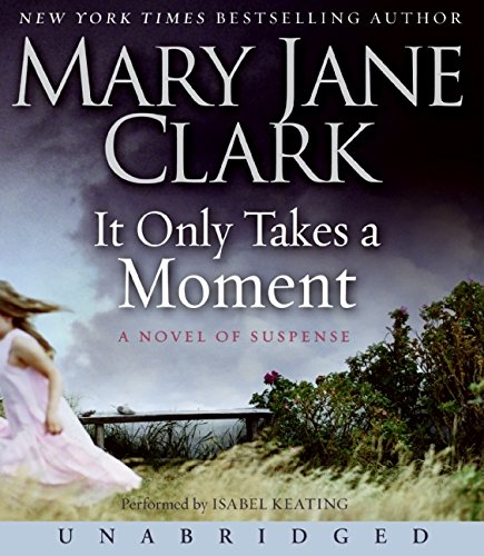 9780061557613: It Only Takes a Moment CD (Key News Thrillers)