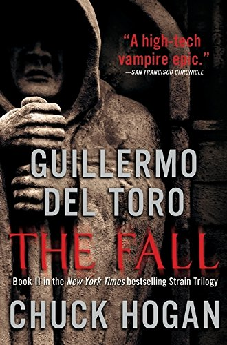 9780061558221: The Fall (The Strain Trilogy)