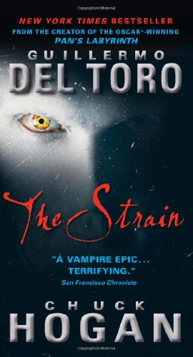 9780061558245: The Strain (Strain Trilogy)