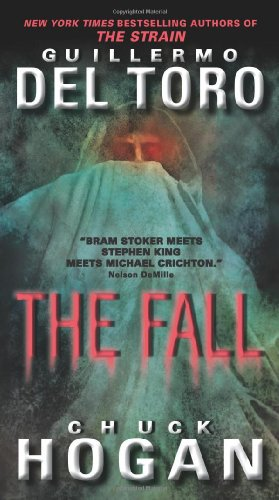 9780061558252: The Fall (Strain Trilogy)