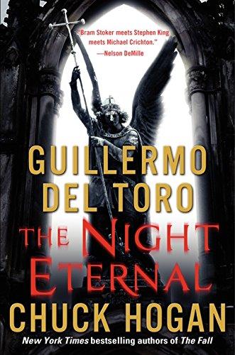 9780061558269: The Night Eternal (Strain Trilogy)