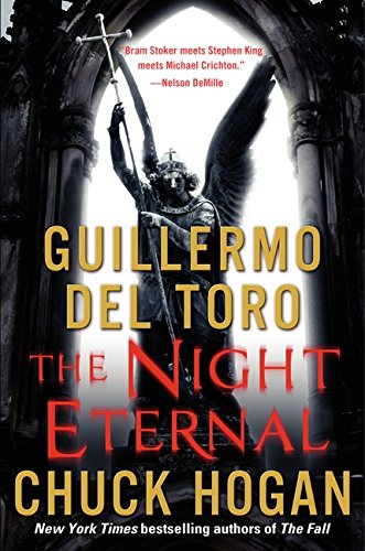 9780061558269: The Night Eternal: Book Three of the Strain Trilogy