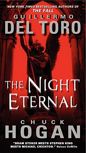 9780061558276: The Night Eternal (The Strain Trilogy)