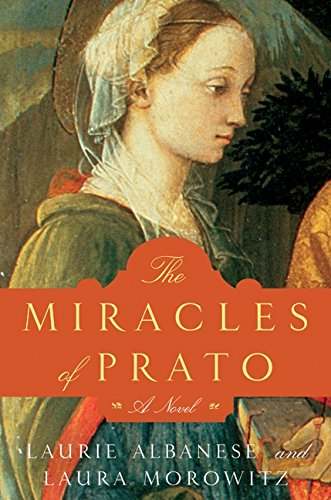 9780061558344: The Miracles of Prato: A Novel
