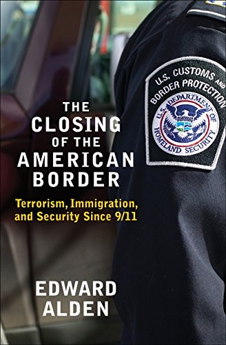 9780061558399: The Closing of the American Border: Terrorism, Immigration, and Security Since 9/11