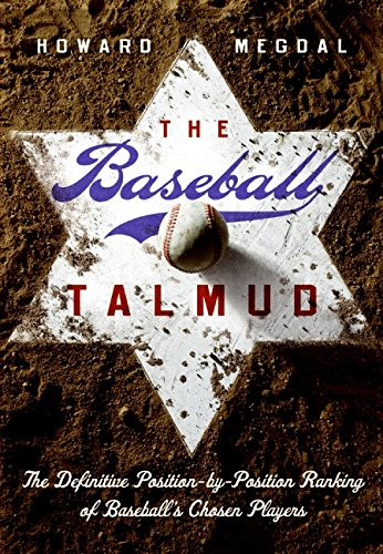 9780061558436: The Baseball Talmud: The Definitive Position-by-Position Ranking of Baseball's Chosen Players