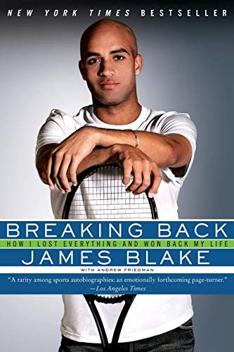 9780061560606: Breaking Back: How I Lost Everything and Won Back My Life