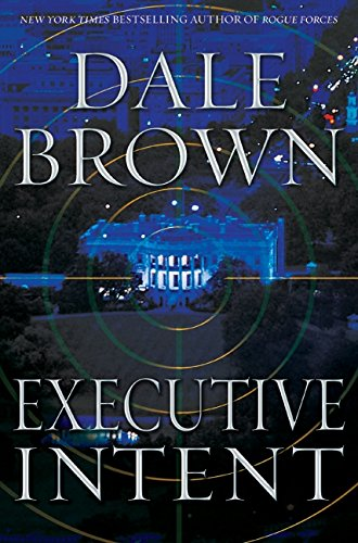 9780061560859: Executive Intent: A Novel
