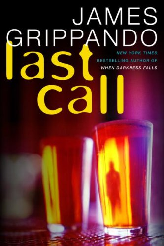 9780061560996: Last Call Intl: A Novel of Suspense