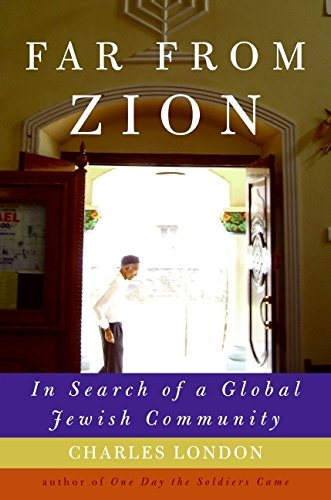 9780061561061: Far from Zion: In Search of a Global Jewish Community