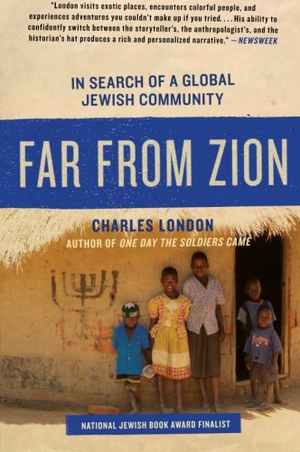 9780061561085: Far from Zion: In Search of a Global Jewish Community