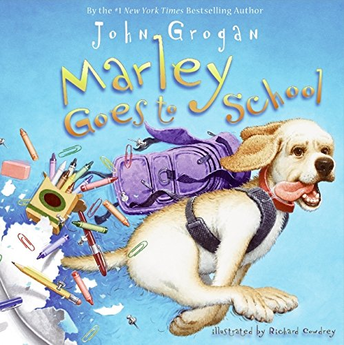 9780061561511: Marley Goes to School