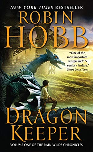 9780061561658: Dragon Keeper (Rain Wilds Chronicles, Vol. 1)