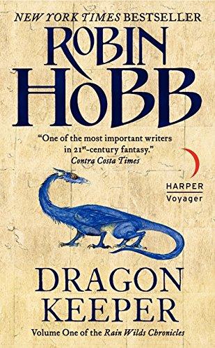 9780061561658: Dragon Keeper (Rain Wilds Chronicles)