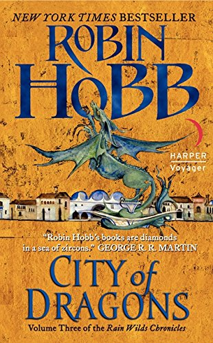 9780061561696: City of Dragons (Rain Wilds Chronicles)