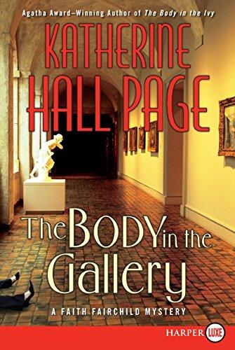 9780061561948: The Body in the Gallery LP: A Faith Fairchild Mystery (Faith Fairchild Mysteries)