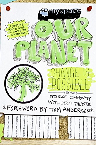 9780061562044: MySpace/OurPlanet: Change Is Possible