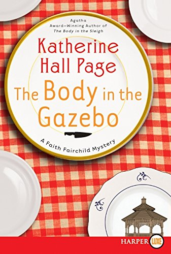 9780061562068: The Body in the Gazebo (Faith Fairchild Mysteries)
