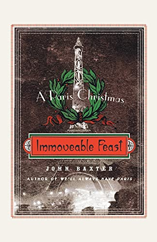 9780061562334: Immoveable Feast: A Paris Christmas (P.S.)