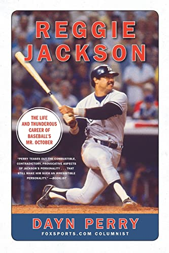 9780061562372: Reggie Jackson: The Life and Thunderous Career of Baseball's Mr. October