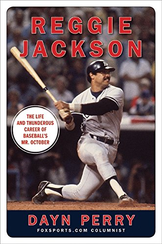 9780061562389: Reggie Jackson: The Life and Thunderous Career of Baseball's Mr. October