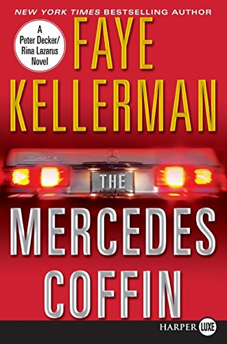 9780061562648: The Mercedes Coffin: A Decker and Lazarus Book (Decker/Lazarus Novels)