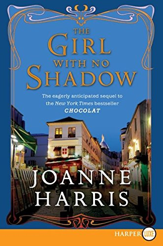 9780061562693: The Girl with No Shadow LP: A Novel