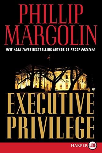 9780061562730: Executive Privilege: A Novel (Dana Cutler Series)