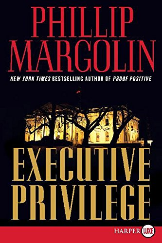 9780061562730: Executive Privilege