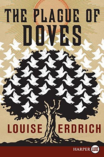 9780061562754: The Plague of Doves: A Novel