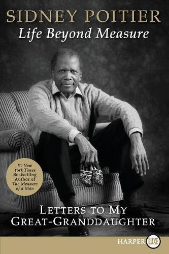 9780061562792: Life Beyond Measure: Letters to My Great-Granddaughter