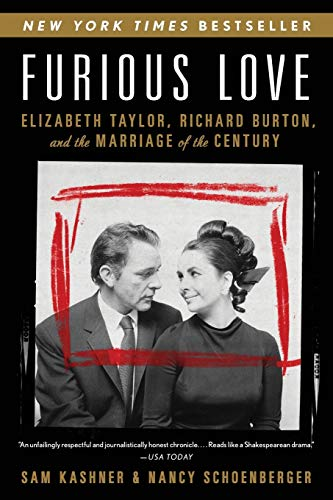 9780061562853: Furious Love: Elizabeth Taylor, Richard Burton, and the Marriage of the Century
