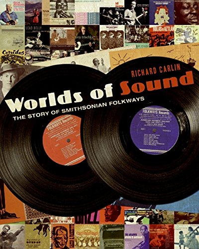 9780061563553: Worlds of Sound: The Story of Smithsonian Folkways