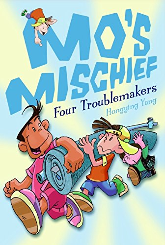 9780061564727: Mo's Mischief: Four Troublemakers