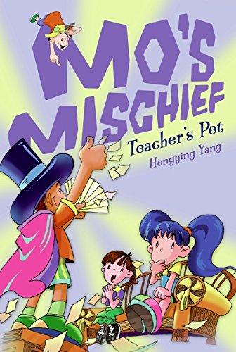Mo's Mischief: Teacher's Pet: Hongying Yang