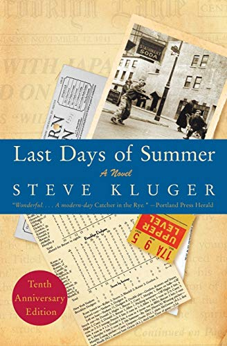 9780061564819: Last Days of Summer Updated Ed: A Novel