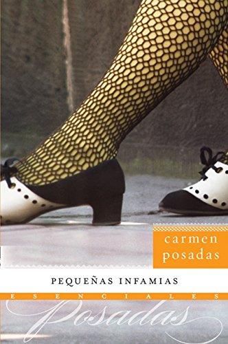 Pequenas infamias (Esenciales): Carmen Posadas