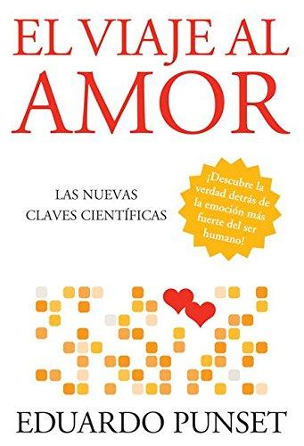 9780061565434: El Viaje Al Amor: Las Nuevas Claves Cientificas