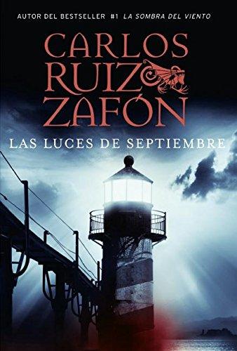 9780061565571: Las Luces de Septiembre (Spanish Edition)