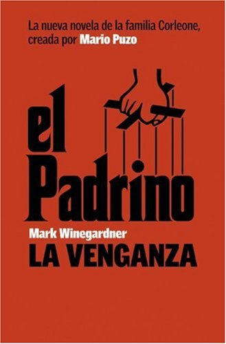 9780061565588: El Padrino: La Venganza (Spanish Edition)