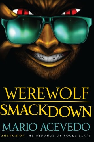 9780061567186: Werewolf Smackdown: A Novel (Felix Gomez Series)