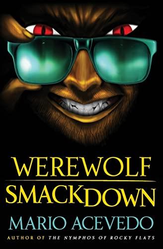 9780061567186: Werewolf Smackdown: A Novel (Felix Gomez Series)
